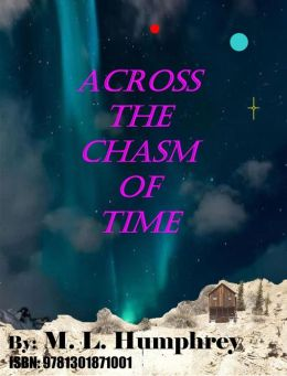 Across The Chasm of Time