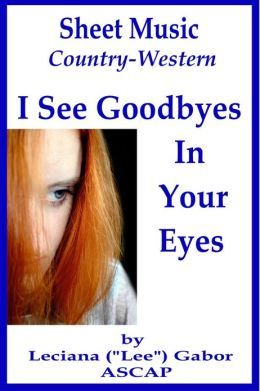 Sheet Music I See Goodbyes In Your Eyes
