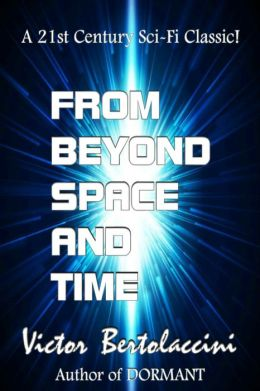 From Beyond Space and Time