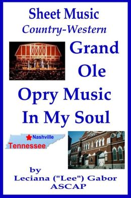 Sheet Music Grand Ole Opry Music In My Soul