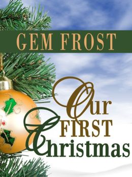 Our First Christmas (m/m romance)