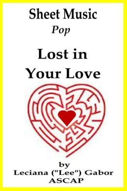 Sheet Music Lost In Your Love
