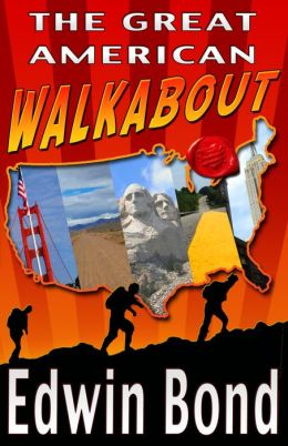 The Great American Walkabout