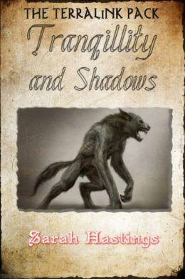 Tranquilllity and Shadows
