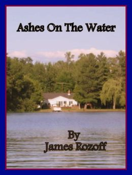Ashes On The Water
