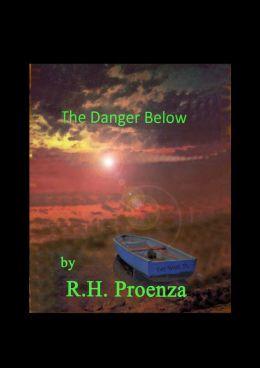 The Danger Below