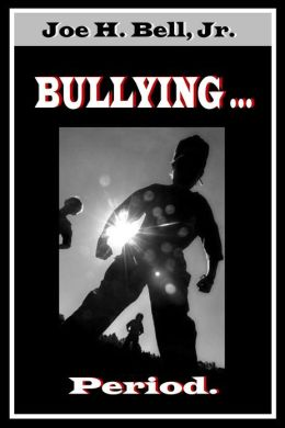 Bullying ... Period.