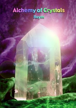 Alchemy of Crystals