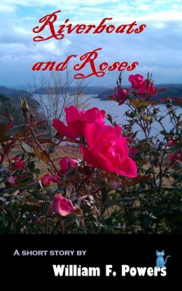 Riverboats and Roses