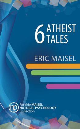 6 Atheist Tales
