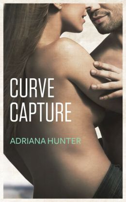 Curve Capture (BBW Erotic Romance)