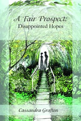 A Fair Prospect: Disappointed Hopes