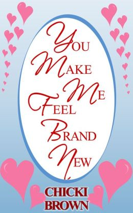 You Make Me Feel Brand New