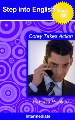 Step into English: Corey Takes Action
