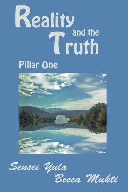 Reality and the Truth: Pillar One