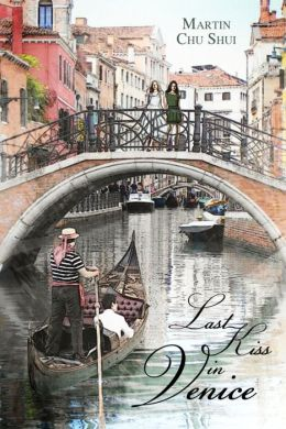 Last Kiss in Venice: Eternal Love (part 1)