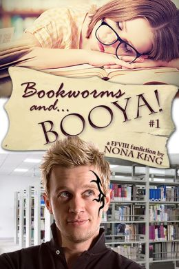 Bookworms and... Booya! (book 1)