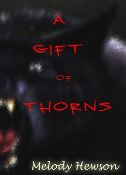 A Gift of Thorns