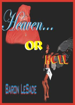 Heaven...or Hell...