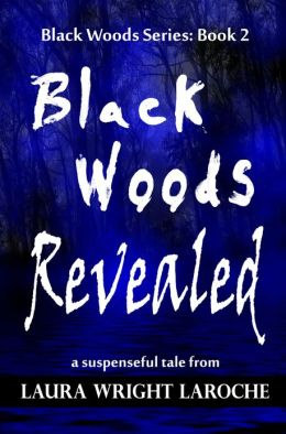 Black Woods Revealed Book 2 (Black Woods Series)