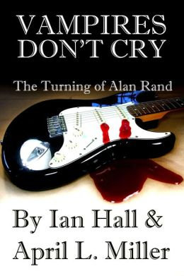 Vampires Don't Cry (New Blood 2: Alan McCartney)
