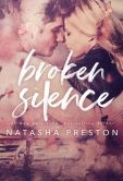 Book Cover Image. Title: Broken Silence, Author: Natasha Preston