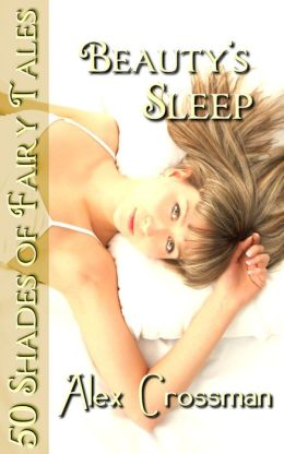 Beauty's Sleep (50 Shades of Fairy Tales)