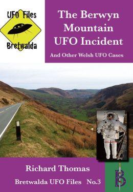 The Berwyn Mountain UFO Incident