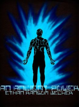 Power Trilogy Book One: An Ancient Power