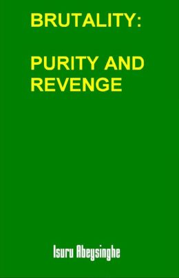 Brutality: Purity and Revenge