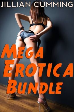 Mega Erotica Bundle: 27 Steamy Stories (Menage, Breeding Sex, Monster Sex, Domination Sex, Rough Sex, BDSM, and More!)
