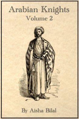 Arabian Knights: Volume 2