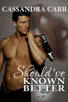 Should've Known Better (Storm Series #1)