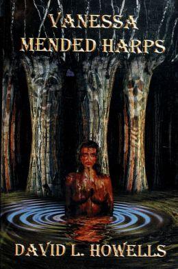 Vanessa: Mended Harps