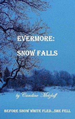 Evermore: Snow Falls