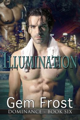 Illumination (m/m erotic romance) [Dominance]