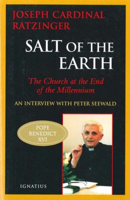 Salt of the Earth: The Church at the End of the Millennium - An Interview with Peter Seewald