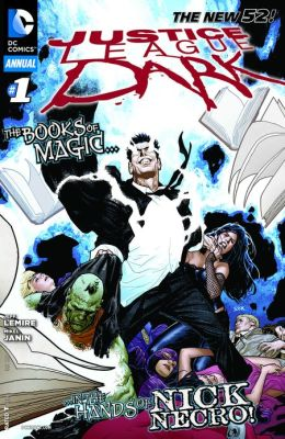 Justice League Dark Annual #1 (2011- ) (NOOK Comics with Zoom View)