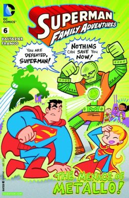 Superman Family Adventures #6 (2012- ) (NOOK Comics with Zoom View)
