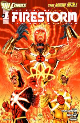The Fury of Firestorm: The Nuclear Men #1 (2011- ) (NOOK Comics with Zoom View)