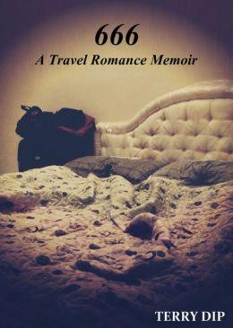 666: A Travel Romance Memoir