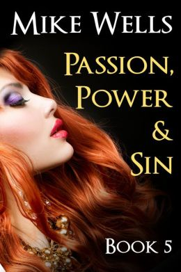 Passion, Power & Sin: Book 5