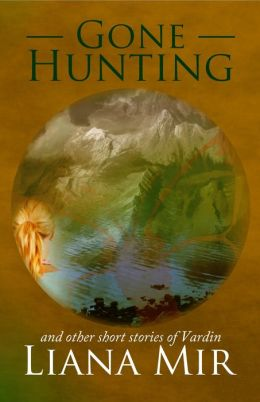 Gone Hunting and other short stories of Vardin