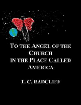 To the Angel of the Church in the Place Called America
