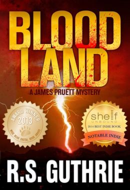 Blood Land: A James Pruett Mystery (Volume One)