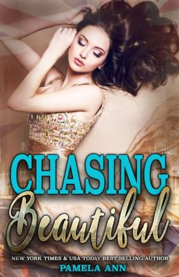 Chasing Beautiful (Chasing Series #1)