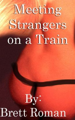 Meeting Strangers on a Train- Men's Erotic short story