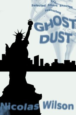 Selected Short Stories Featuring Ghost Dust