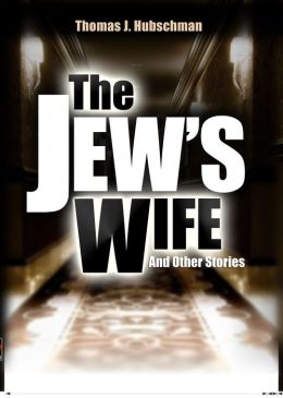 The Jew's Wife & Other Stories