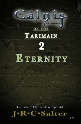 Eternity (The Calnis Chronicles #2.2) (The Calnis Chronicles of the Tarimain #1: Emergence)